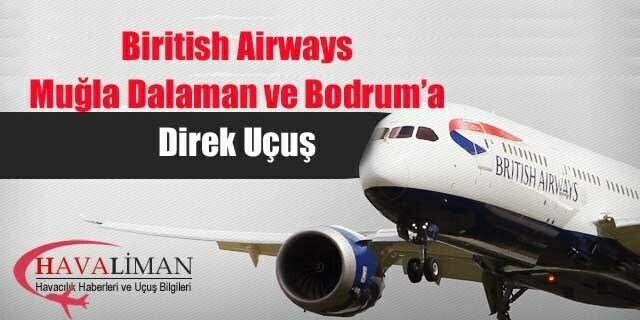 Londra'dan Bodrum ve Dalaman'a direk uçuş